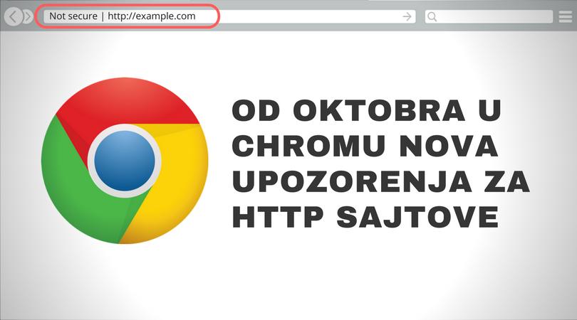 Od oktobra u Chromer nova upozorenja za http sajtove